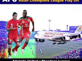 Adelaide United v Shandong Luneng