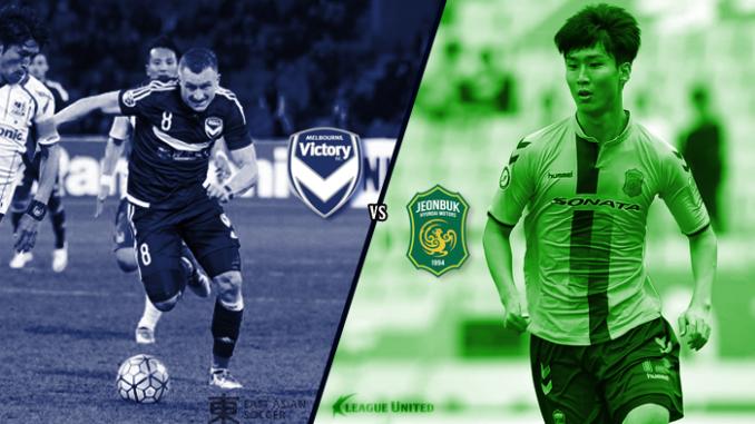Melbourne Victory v Jeonbuk Hyundai Motors.